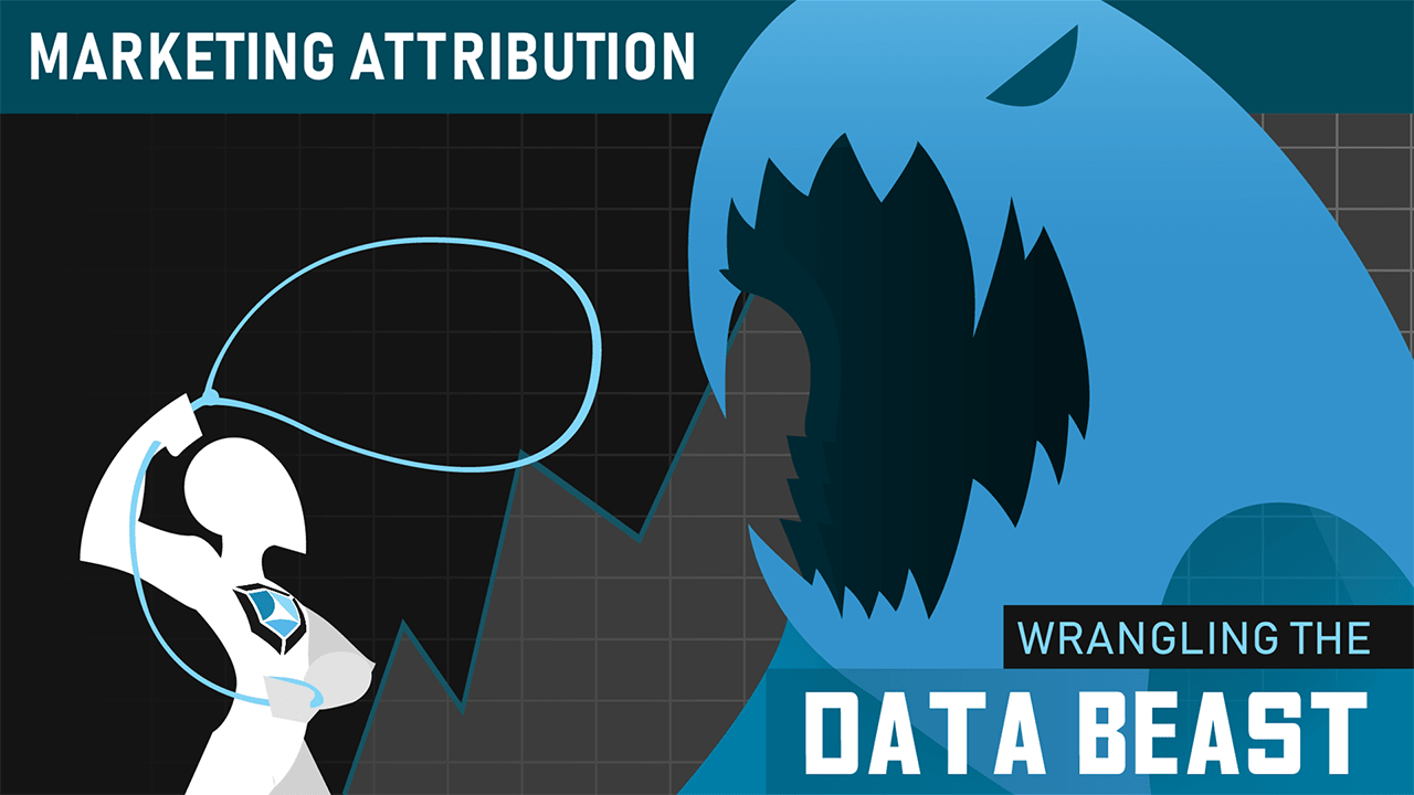 Marketing Attribution: Wrangling the Data Beast